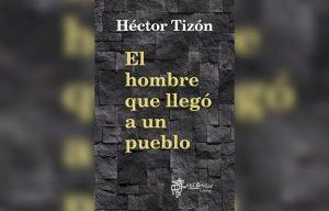 Libro: El hombre que llegó a un pueblo